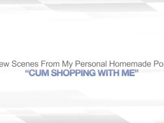 CUM SHOPPING WITH ME – PUBLIC MASTURBATION