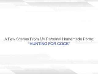 HUNTING FOR COCK – HUGE LOAD CUM SWALLOWING BJ