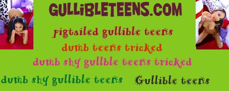 Gullible Teens