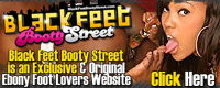 Black Feet Booty Street