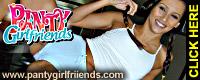 Panty Girlfriends
