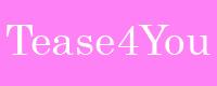Tease 4 You