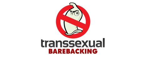 Transsexual Barebacking