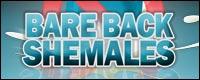 Bareback Shemales